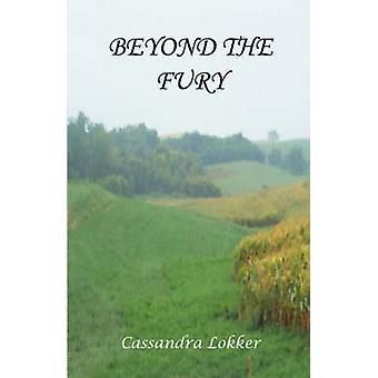 Beyond the Fury by Lokker & Cassandra