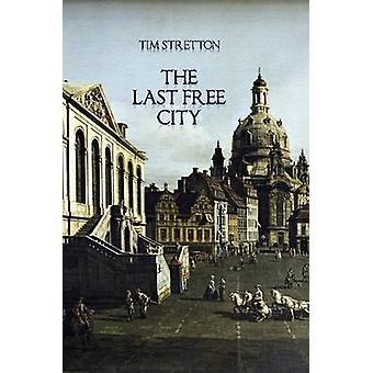 Den senaste fria staden av Stretton & Tim