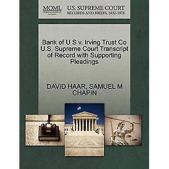 Bank of U S v. Irving Trust Co U.S. Supreme Court Transcript of Record with Supporting Pleadings by HAAR & DAVID