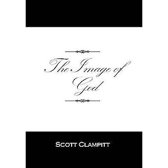 The Image of God by Clampitt & Scott