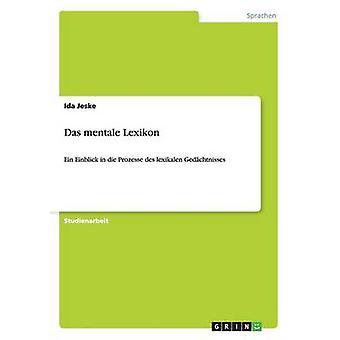 Das Mental Lexikon door Jeske & Ida