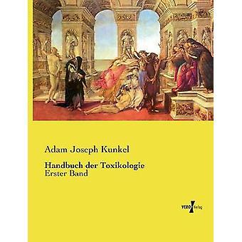 Handbuch der Toxikologie av Kunkel & Adam Joseph