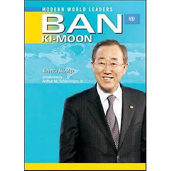 Ban Ki-moon - United Nations Secretary-General by Rebecca Aldridge - 9