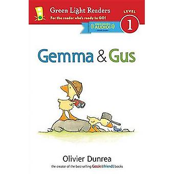 Gemma & Gus by Olivier Dunrea - 9780544937222 Book