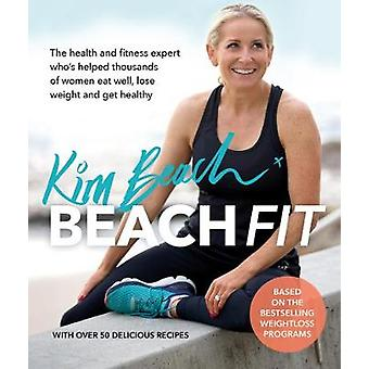 Beach Fit - From the health and fitness expert who's helped thousands