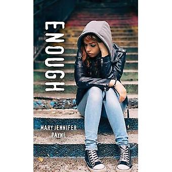 Enough by Mary Payne - 9781459813304 Book