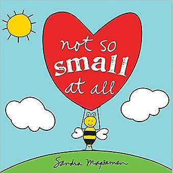 Not So Small at All by Sandra Magsamen - 9781492660811 Book