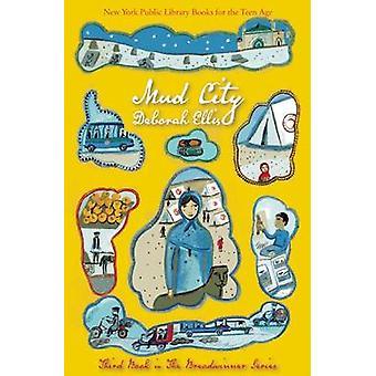 Mud City by Deborah Ellis - 9781554987733 Book