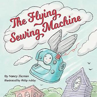 The Flying Sewing Machine by Nancy Zieman - 9781604689099 Book