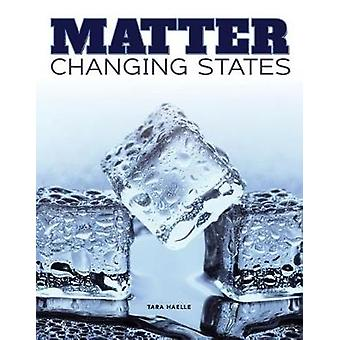 Matter Change States by Tara Haelle - 9781683423454 Book