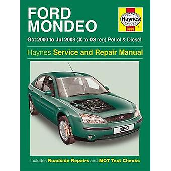 Ford Mondeo Petrol and Diesel Service and Repair Manual - 2000 to 2003