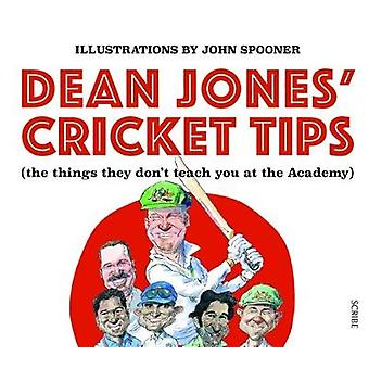 Dean Jones' Cricket Tips - (the things they don't teach you at the Aca