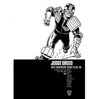 Judge Dredd: Der komplette Fall Dateien Vol.10: komplette Akten v. 10 (Judge Dredd)