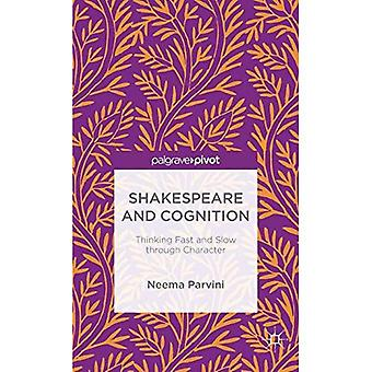 Shakespeare and Cognition: Thinking Fast and Slow Through Character: 2015
