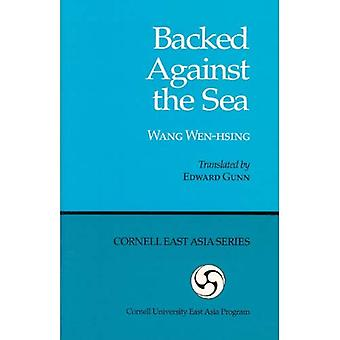 Backed Against The Sea:Wang� Wen-Hsing-Cl