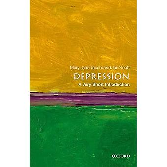 Depression A Very Short Introduction by Jan Scott