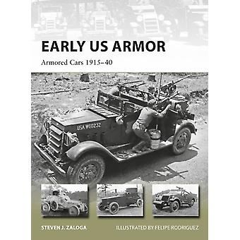 Early US Armor by Steven J Zaloga