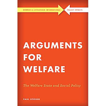 Arguments for Welfare by Paul Spicker