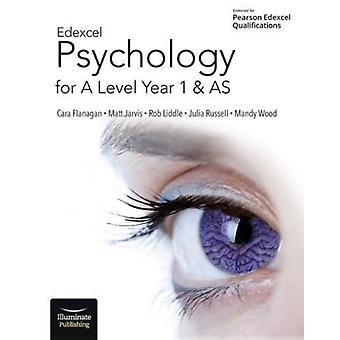 Edexcel Psychology for A Level Year 1 and AS Student Book by Cara Flanagan