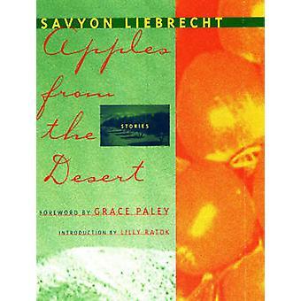 Appels uit de woestijn geselecteerde korte verhalen van Savyon Liebrecht & voorwoord van Grace Paley & introductie door Lily Rattok