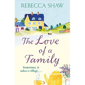 Love of a Family by Rebecca Shaw