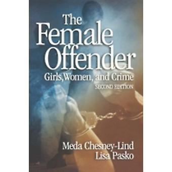 The Female Offender Girls Women and Crime de ChesneyLind & Meda