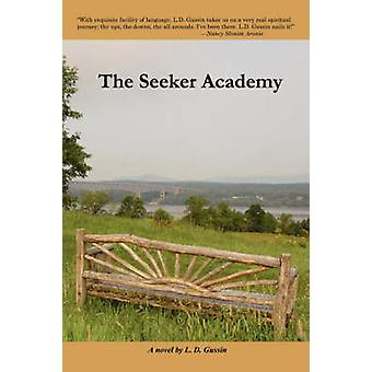 The Seeker Academy by Gussin & L. & D.