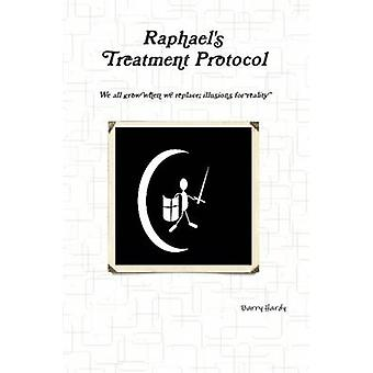 Raphaels Treatment Protocol by Hardy & Barry