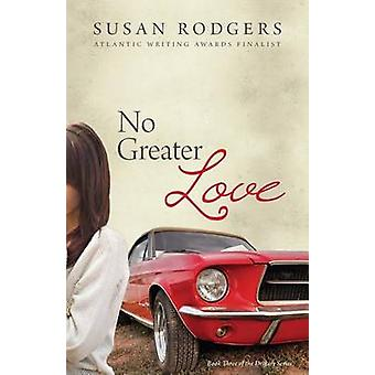 No Greater Love by Rodgers & Susan