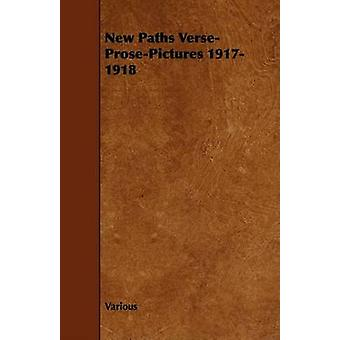 New Paths VerseProsePictures 19171918 by Various