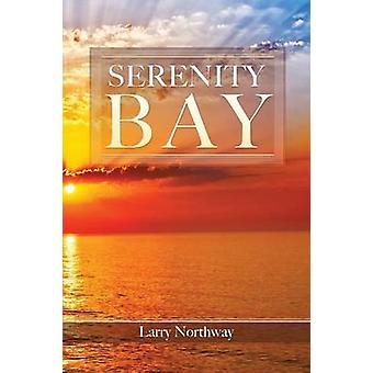 Serenity Bay by Northway & Larry
