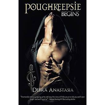 Poughkeepsie Begins by Anastasia & Debra