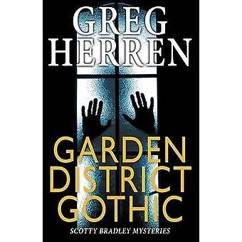 Garden District Gothic by Herren & Greg