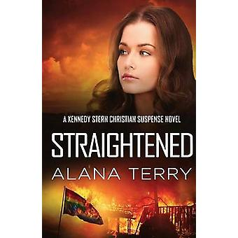 Straightened by Terry & Alana