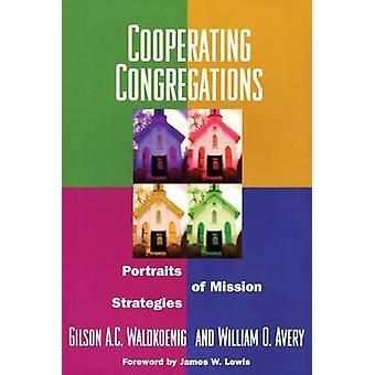 Gilson WaldkoenigWilliam Averyn yhteistyössä toimineet seurakunnat