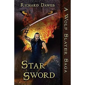 Star Sword by Dawes & Richard