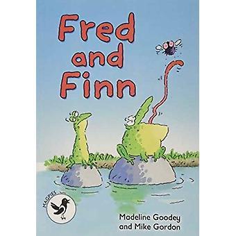 Fred en Finn door Madeline Goodey & geïllustreerd door Mike Gordon