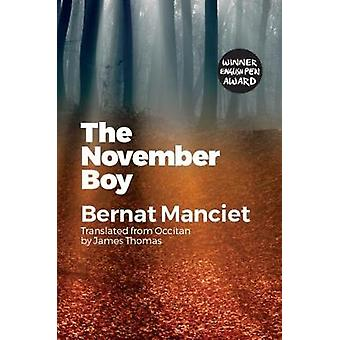 The The November Boy - Translated from Occitan by James Thomas by Bern
