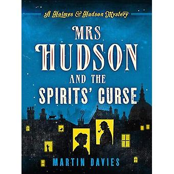 Mrs Hudson and the Spirits' Curse by Martin Davies - 9781788631266 Bo