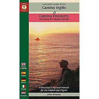 A Pilgrim's Guide to the Camino Ingles & Camino Finisterre - Inclu