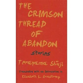 The Crimson Thread of Abandon by Shuji Terayama - Shauji Terayama - 9