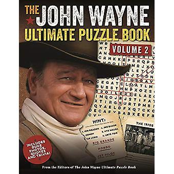 The John Wayne Ultimate Puzzle Book Volume 2 - Includes Duke Trivia -