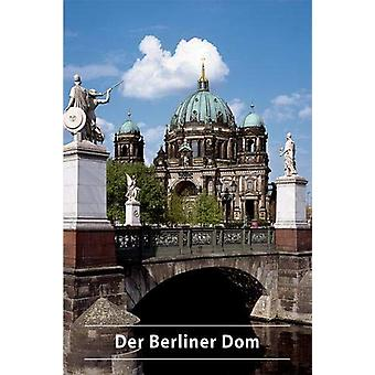 Der Berliner Dom by Der Berliner Dom - 9783422020825 Book