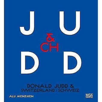 Donald Judd & Switzerland (bilingual) by Cantz Hatje - 9783775745