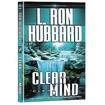 Clear Body Clear Mind - The Effective Purification Program by L. Ron H
