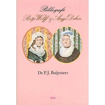 Bibliografie der Geschriften van en Over Betje Wolff en Aagje Deken b