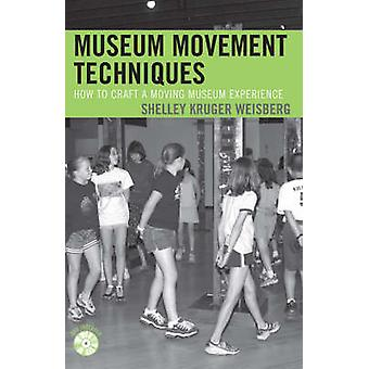 Museum Movement Techniques - How to Craft a Moving Museum Experience b