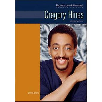 Gregory Hines - Entertainer by Dennis Abrams - 9780791097182 Book