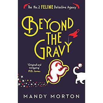 Beyond the Gravy by Mandy Morton - 9781788421003 Book