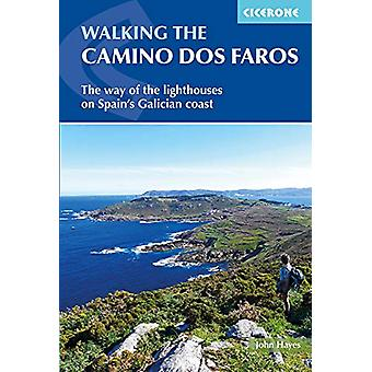 Walking the Camino dos Faros - The Way of the Lighthouses on Spain's G